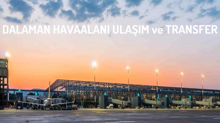 Dalaman Havaalanı Ulaşım