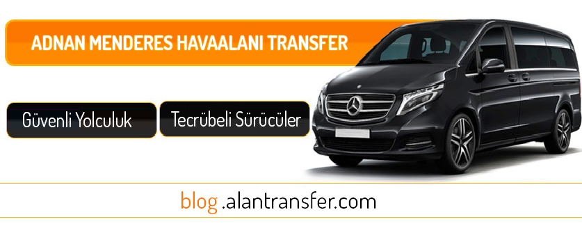 İzmir Havalimanından Özel Transferler