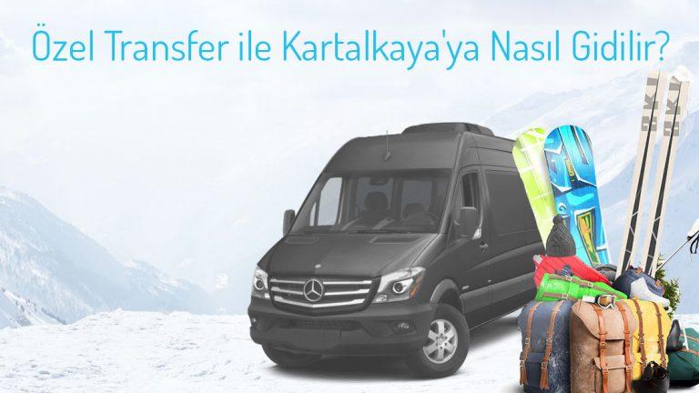 Özel Transfer ile Kartalkaya'ya nasıl gidilir?